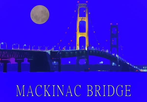 Mixed Media - Mackinac Bridge Poster by Dan Sproul