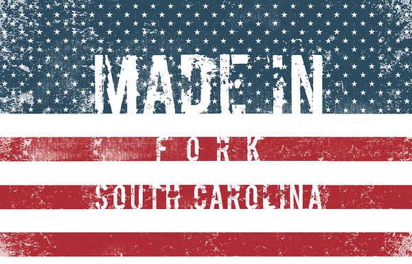 Fork Digital Art - Made In Fork, South Carolina #fork #south Carolina by TintoDesigns