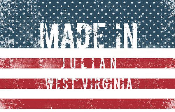 Julian Digital Art - Made In Julian, West Virginia #julian by TintoDesigns