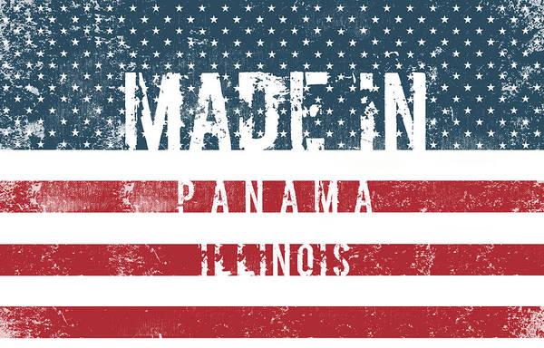 Panama Digital Art - Made In Panama, Illinois #panama by TintoDesigns