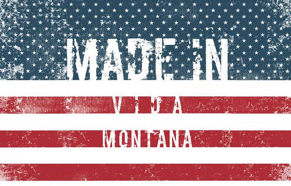 Vida Wall Art - Digital Art - Made In Vida, Montana #vida #montana by TintoDesigns