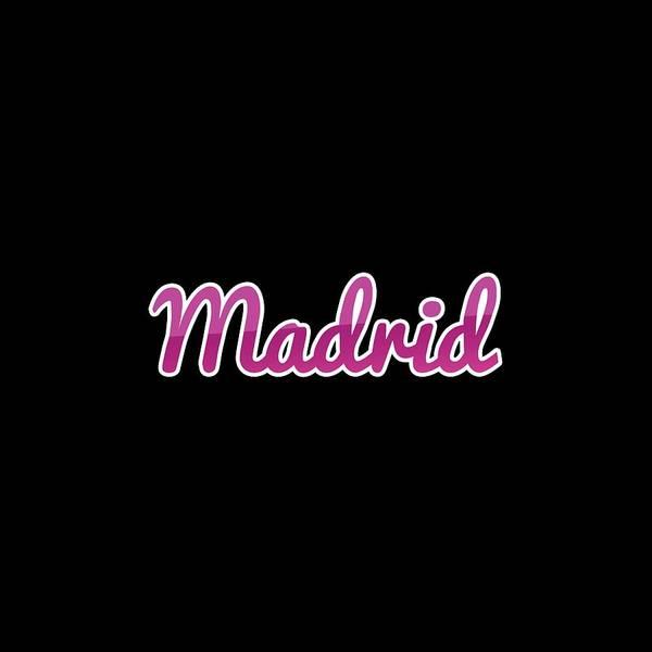 Digital Art - Madrid #madrid by TintoDesigns