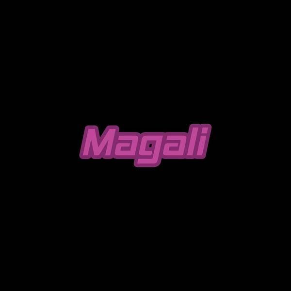 Digital Art - Magali #magali by TintoDesigns