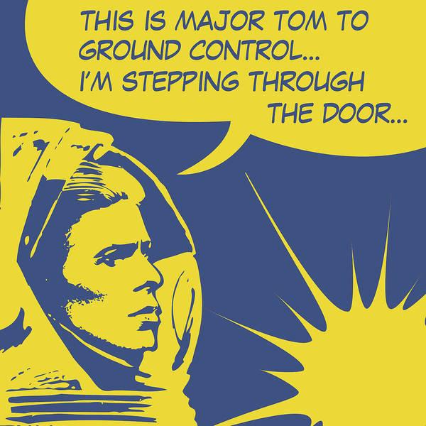 Wall Art - Digital Art - Major Tom Is Stepping Through The Door by Long Shot
