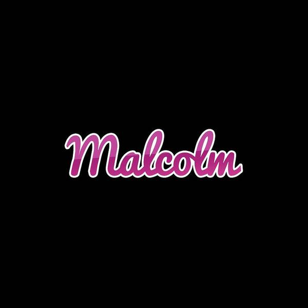 Digital Art - Malcolm #malcolm by TintoDesigns
