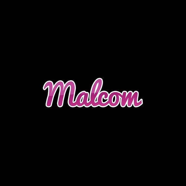 Digital Art - Malcom #malcom by Tinto Designs