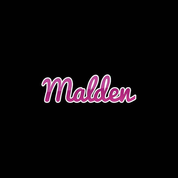 Wall Art - Digital Art - Malden #malden by Tinto Designs