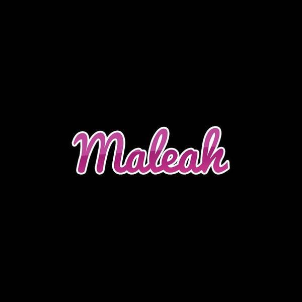 Digital Art - Maleah #maleah by Tinto Designs