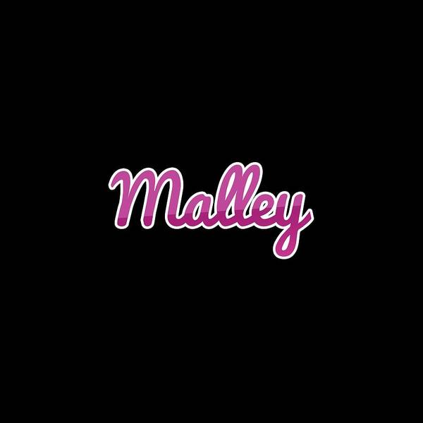 Wall Art - Digital Art - Malley #malley by TintoDesigns