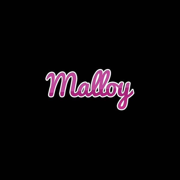 Wall Art - Digital Art - Malloy #malloy by TintoDesigns