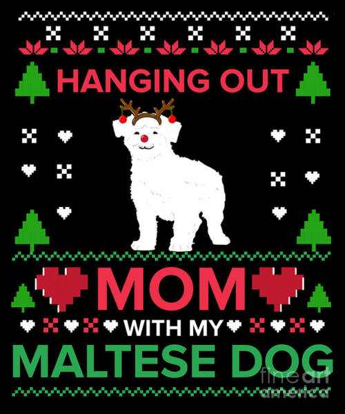 Ugly Digital Art - Maltese Dog Ugly Christmas Sweater Xmas Gift by TeeQueen2603