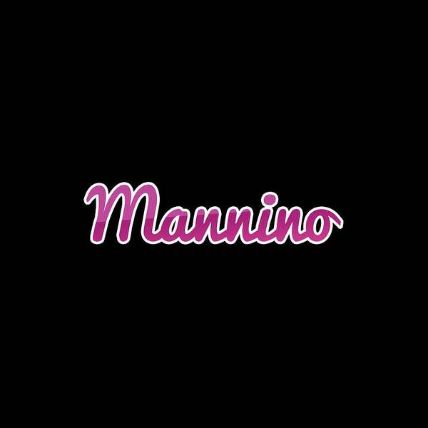 Wall Art - Digital Art - Mannino #mannino by Tinto Designs