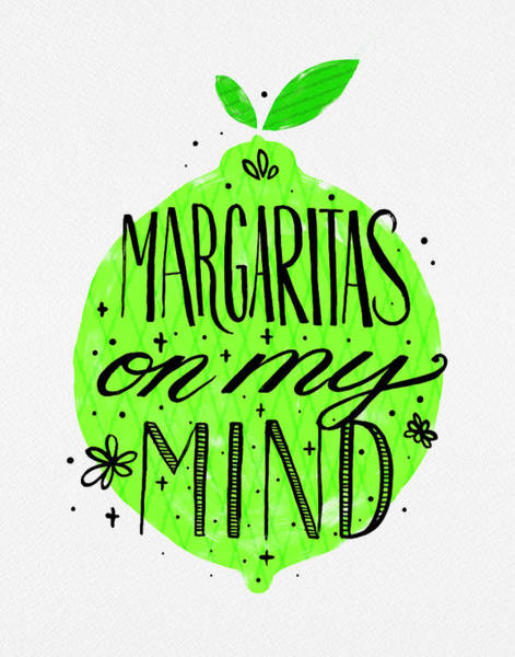 Painting - Margaritas On My Mind by Jen Montgomery