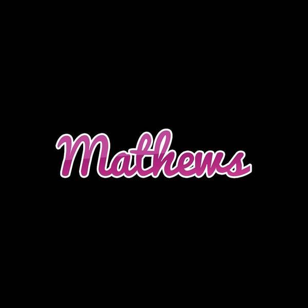 Digital Art - Mathews #mathews by TintoDesigns