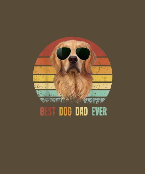 Golden Retriever Digital Art - Mens Best Dog Dad Ever Golden Retriever Tshirt Father's Day Gifts by Unique Tees