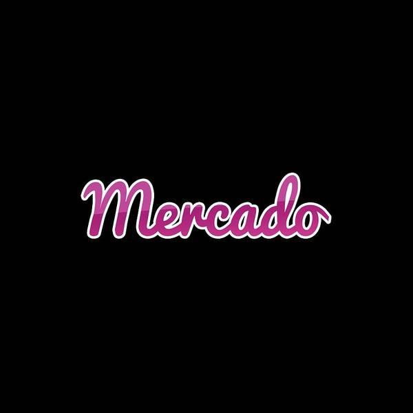 Digital Art - Mercado #mercado by TintoDesigns