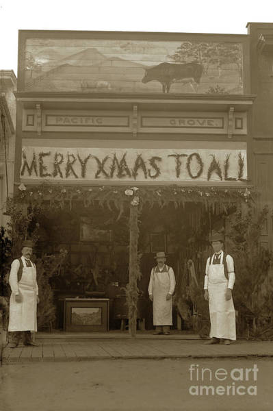 Photograph - Merry Xmas To All, Pacific Grove Circa 1895 by California Views Archives Mr Pat Hathaway Archives