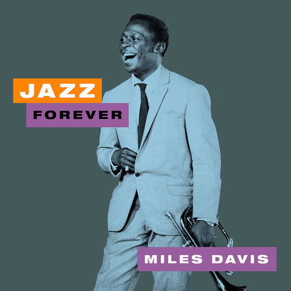 Hard Bop Wall Art - Digital Art - Miles Davis - Jazz Forever by David Richardson