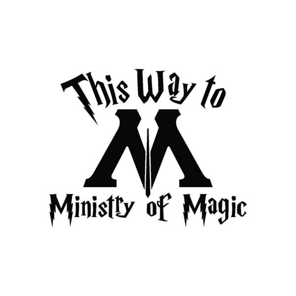 Muggles Digital Art - Ministry Of Magic Magic In Harry Potter Decal Stic by Desy Setyaningrum