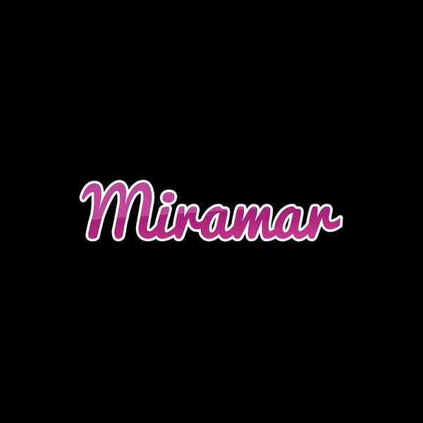 Digital Art - Miramar #miramar by Tinto Designs