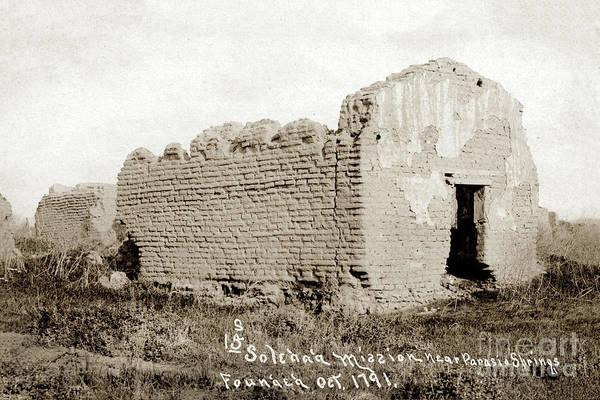 Photograph - Mission Nuestra Senora De La Soledad Salinas Valley Circa 1908 by California Views Archives Mr Pat Hathaway Archives
