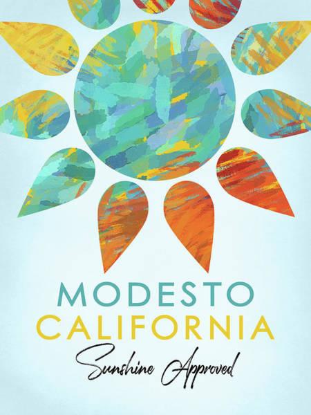 Wall Art - Digital Art - Modesto California Sunshine by Flo Karp