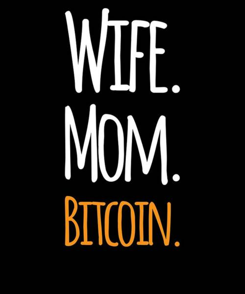 Bitcoin Drawing - Mom Wife Bitcoin Cryptocurrency T Shirt Funny Humor by Cameron Fulton