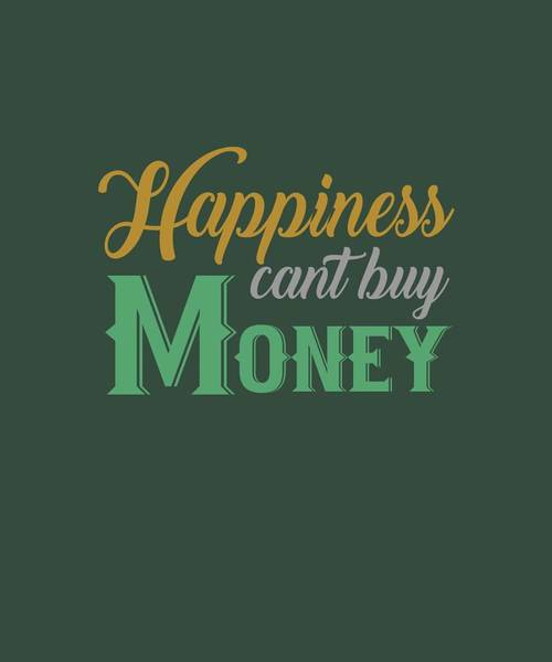 Money Happiness Art Print