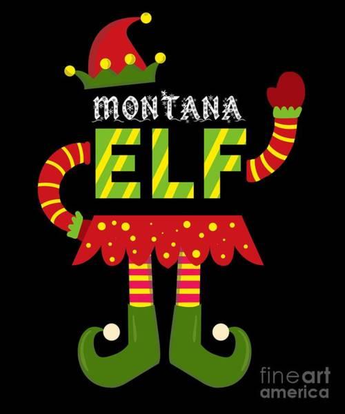 Ugly Digital Art - Montana Elf Xmas Elf Santa Helper Christmas by TeeQueen2603