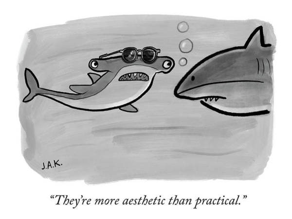 Sharks Drawing - More Aesthetic Than Practical by Jason Adam Katzenstein