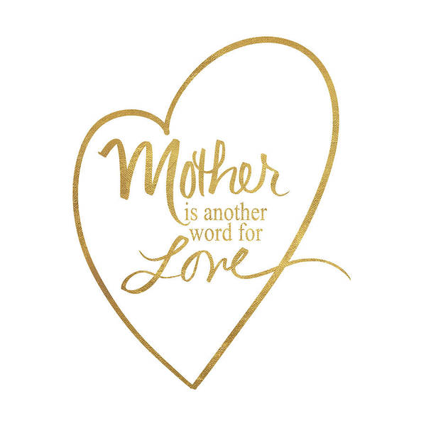 Wall Art - Digital Art - Mother Another Word For Love by Sd Graphics Studio
