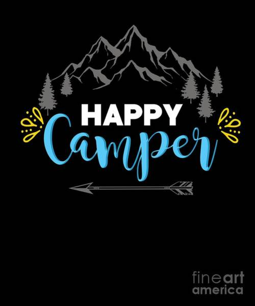 Mountaineer Digital Art - Mountains Camper Travel Campfire Traveling Nature Happy Camping Tent Gift by Thomas Larch