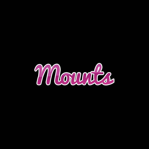 Mounted Digital Art - Mounts #mounts by TintoDesigns