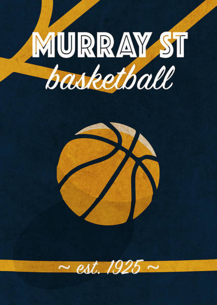 Wall Art - Mixed Media - Murray St University Retro College Basketball Team Poster by Design Turnpike