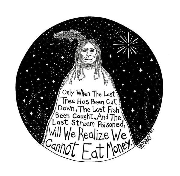 Native American Proverb Art Print by Rick Frausto