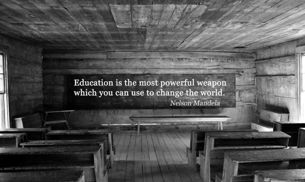Wall Art - Photograph - Nelson Mandela Quote On Education by David Lee Thompson