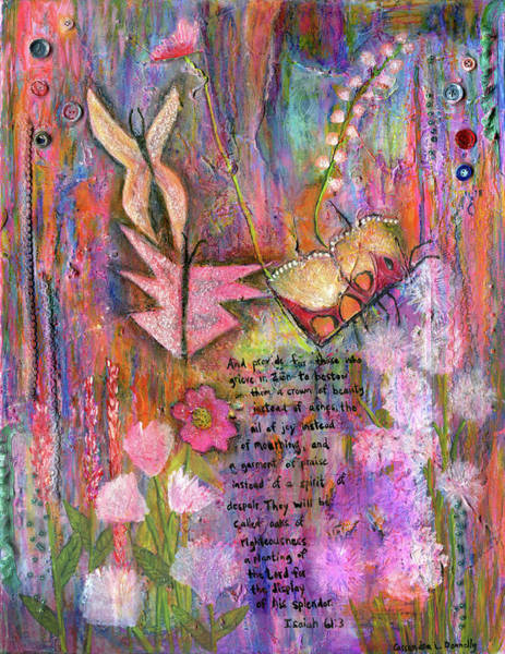 Faith Healing Mixed Media - Beauty For Ashes by Cassandra Donnelly