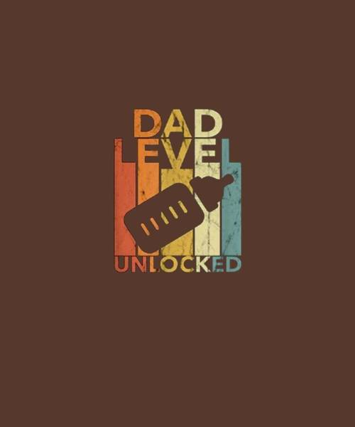 Wall Art - Digital Art - New Dad Shirt, Daddy To Be, Video Gamer Gift, Level Unlocked by Unique Tees