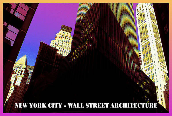 Photograph - New York City Poster - Wall Street Architecture by Peter Potter