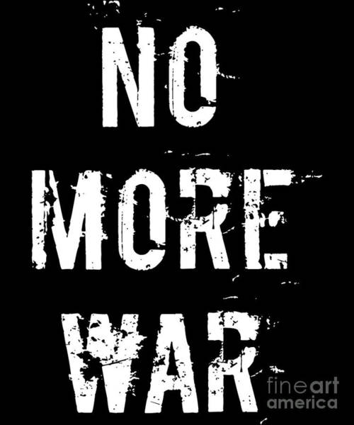 Digital Art - No More War Pacifist by Flippin Sweet Gear