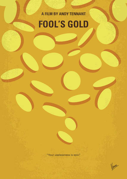 Wall Art - Digital Art - No1034 My Fools Gold Minimal Movie Poster by Chungkong Art