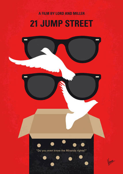 Wall Art - Digital Art - No1051 My 21 Jump Street Minimal Movie Poster by Chungkong Art