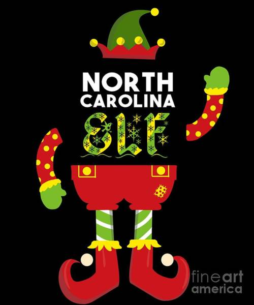 Ugly Digital Art - North Carolina Elf Xmas Elf Santa Helper Christmas by TeeQueen2603