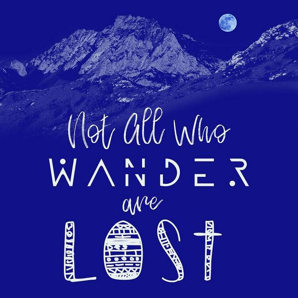 Manhattan Skyline Painting - Not All Who Wander Are Lost Poster No08 by Celestial Images