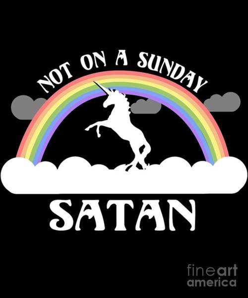 Digital Art - Not On A Sunday Satan by Flippin Sweet Gear