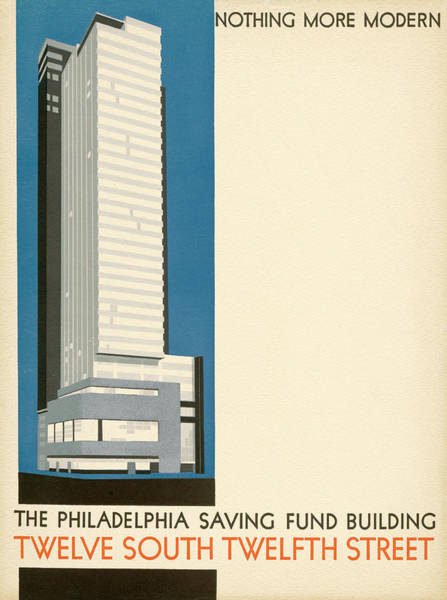 Mixed Media - Nothing More Modern The Philadelphia Savings Fund Society Building, 1932 by Howe and Lescaze