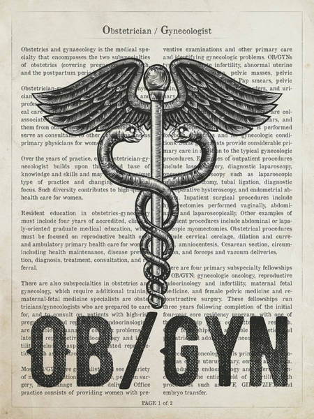 Wall Art - Digital Art - Obstetrician Gynecologist  Gift Idea With Caduceus Illustration  by Aged Pixel