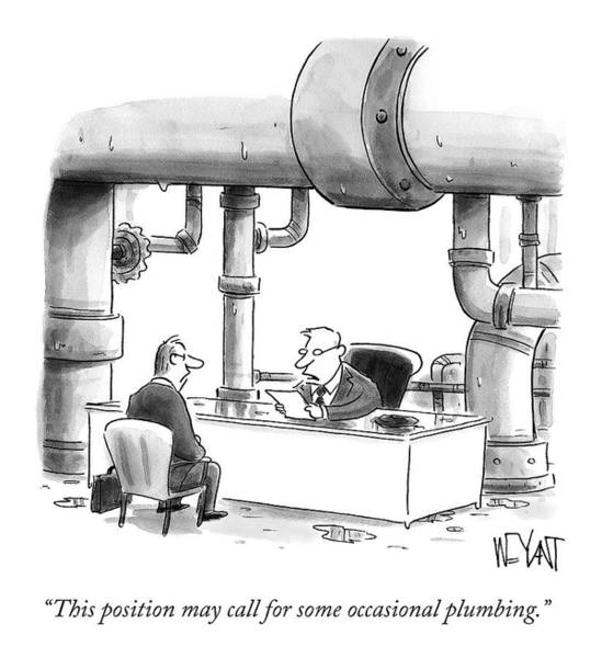 Interview Drawing - Occasional Plumbing by Christopher Weyant