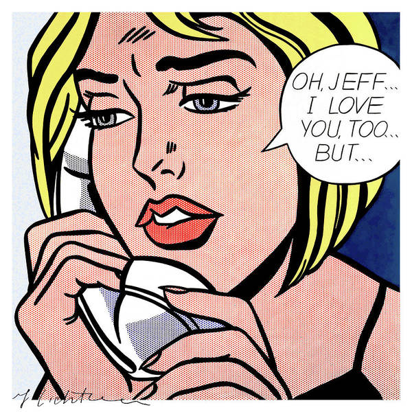 Photograph - Oh, Jeff...i Love You, Too...but... - Pop Art  by Doc Braham - In Tribute to Roy Lichtenstein