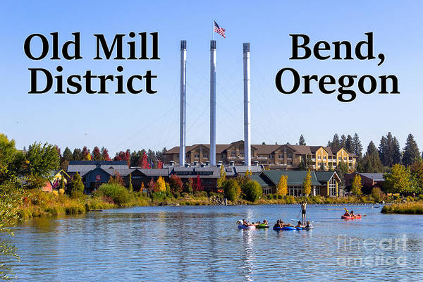 Photograph - Old Mill District Bend Oregon by G Matthew Laughton